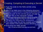 creating compiling executing a servlet