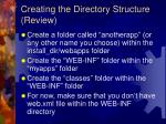 creating the directory structure review
