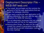 deployment descriptor file web inf web xml