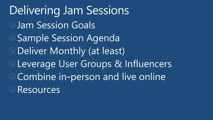 Delivering Jam Sessions