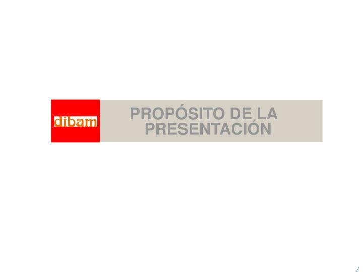 PROPÓSITO DE LA PRESENTACIÓN