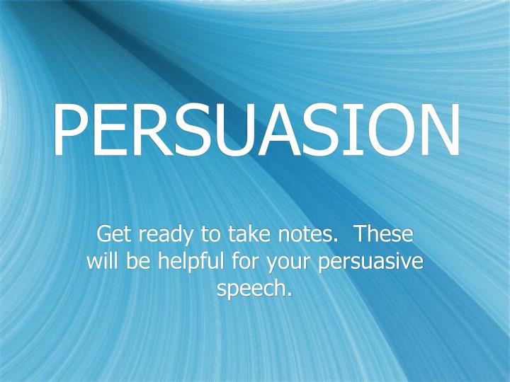 persuasion notes