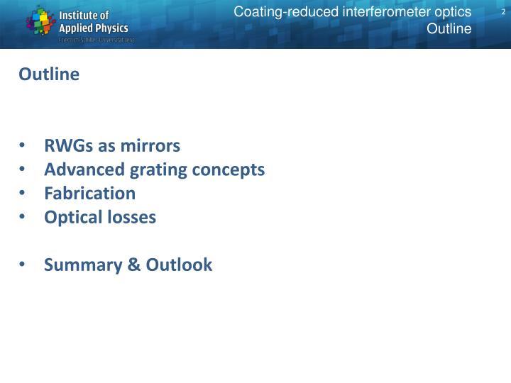 Coating reduced interferometer optics outline