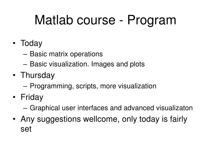 PPT - Matlab course - Program PowerPoint Presentation - ID