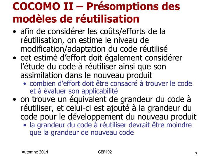 COCOMO II – Présomptions des modèles de réutilisation
