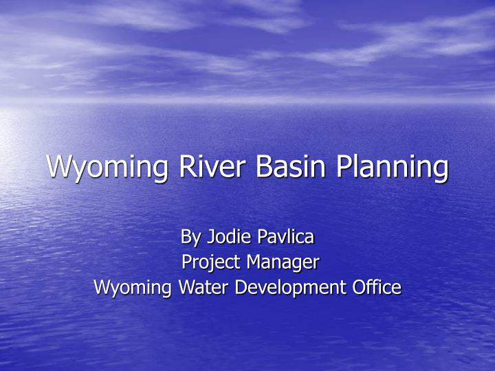 Wyoming river basin planning