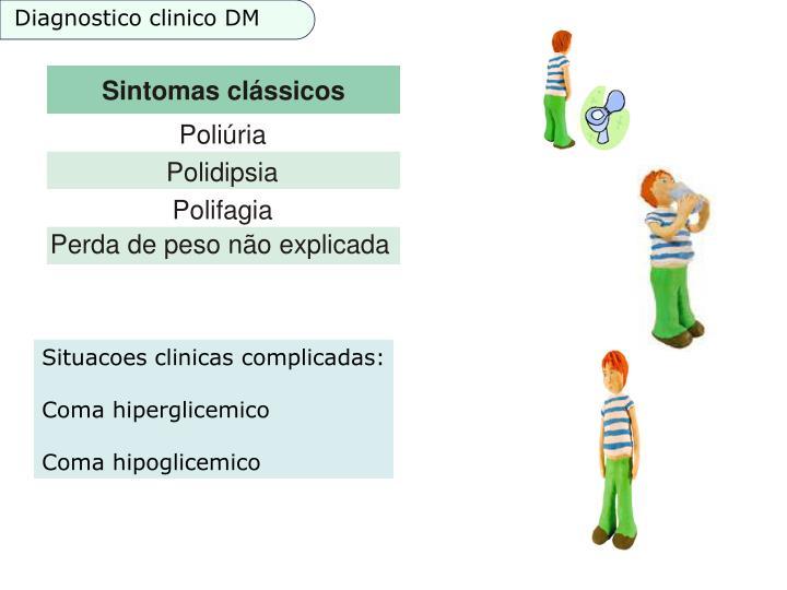 Diagnostico clinico DM