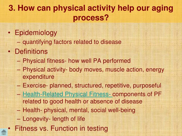 3. How can physical activity help our aging process?