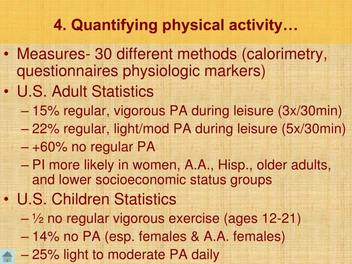 4. Quantifying physical activity…