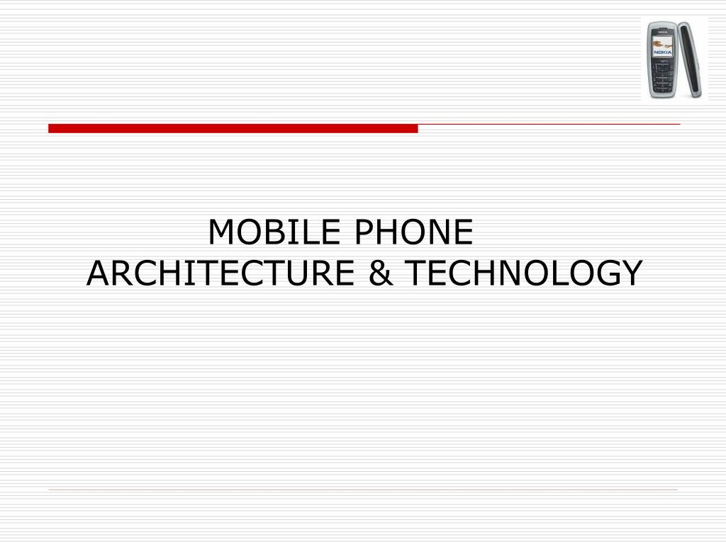 Ppt Mobile Phone Architecture Technology Powerpoint Presentation Gsm Cell Jammer Circuit Schematic N