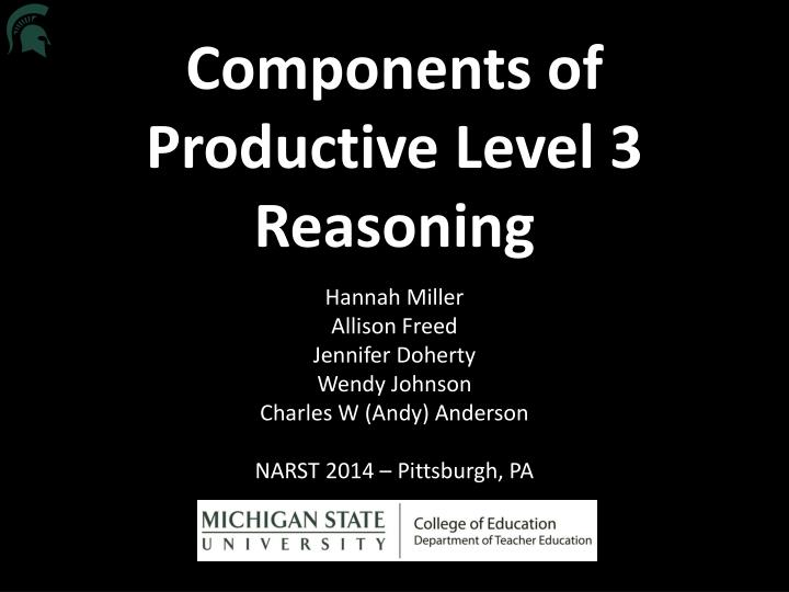 components of productive level 3 reasoning