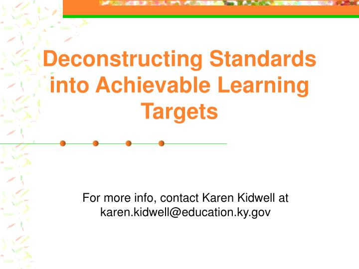 deconstructing standards into achievable learning targets n.