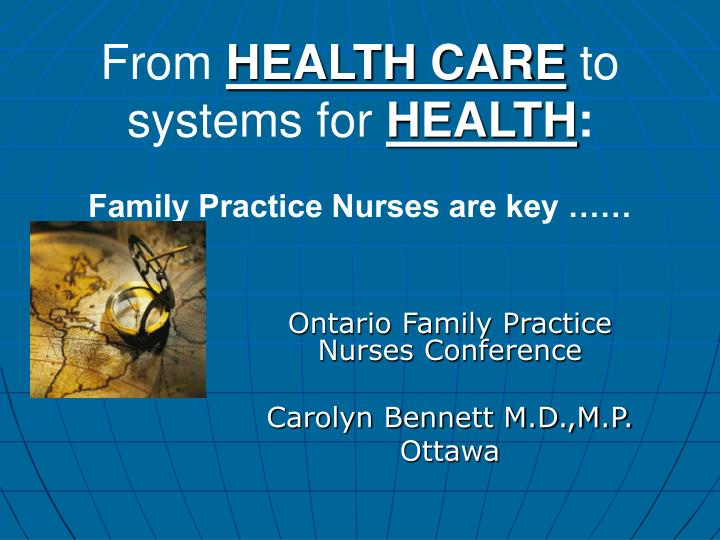 from health care to systems for health family practice nurses are key n.