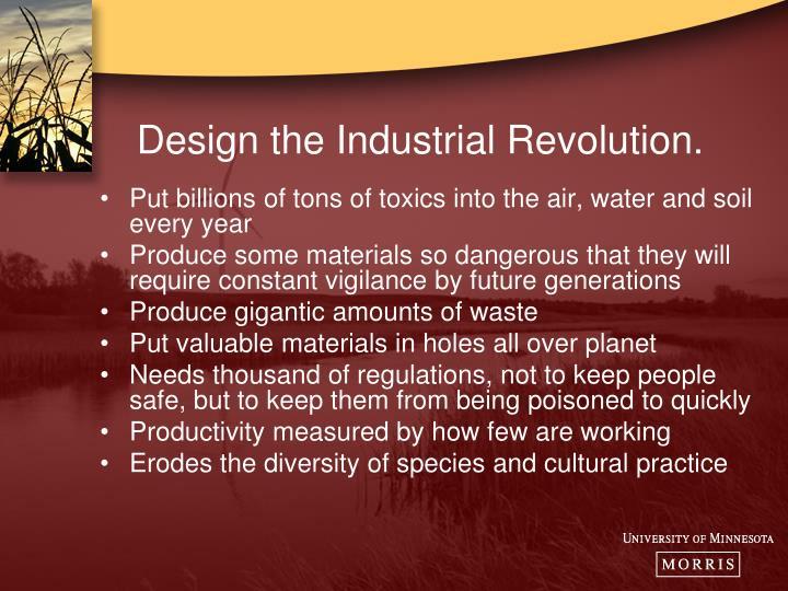 Design the Industrial Revolution.
