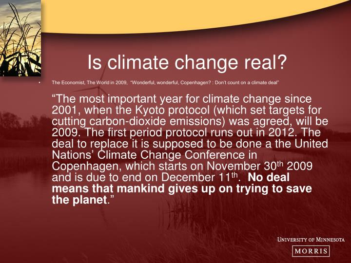 Is climate change real?