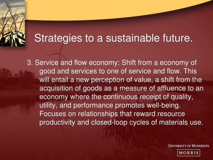 Strategies to a sustainable future.