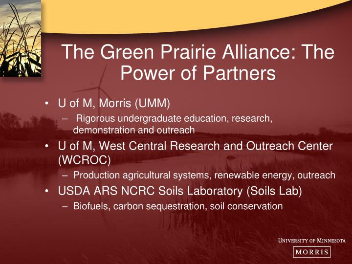 The Green Prairie Alliance: The Power of Partners