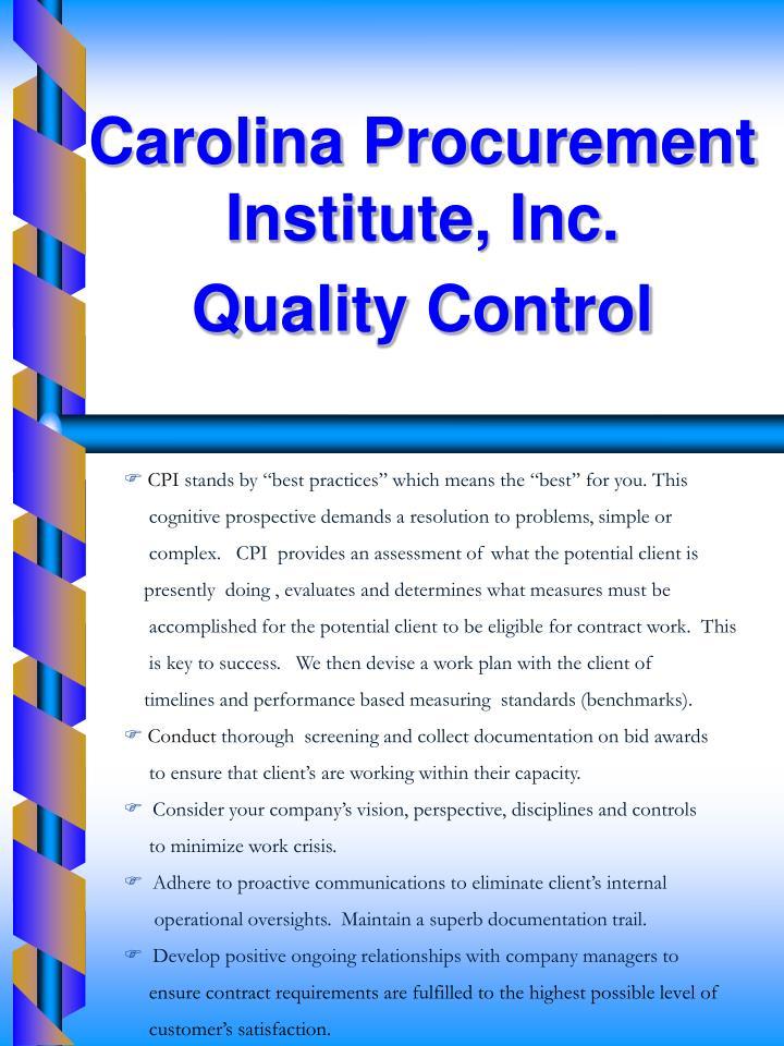 Carolina Procurement Institute, Inc.       Quality Control
