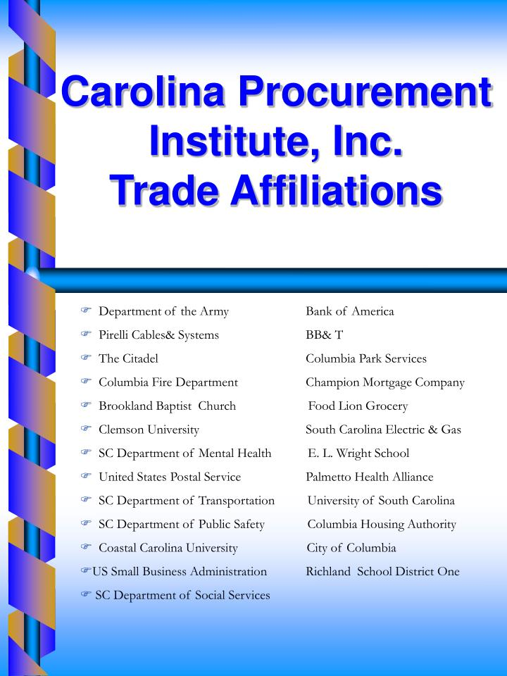 Carolina Procurement Institute, Inc.                        Trade Affiliations