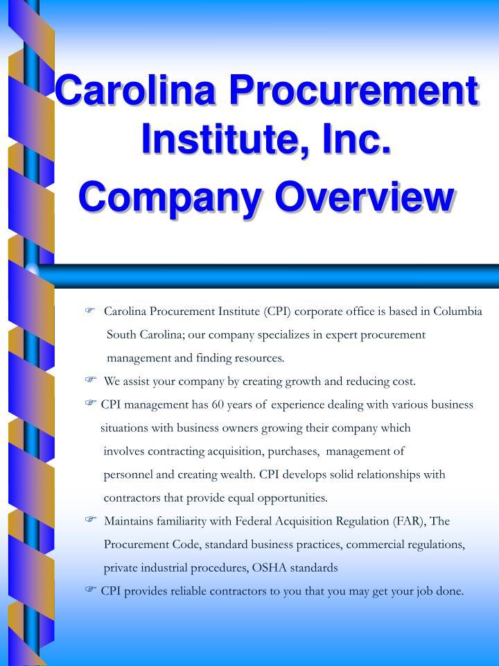 Carolina Procurement Institute, Inc.     Company Overview