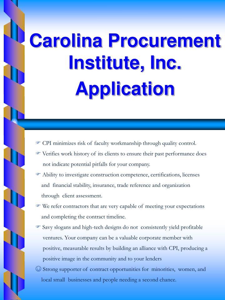Carolina Procurement Institute, Inc. Application