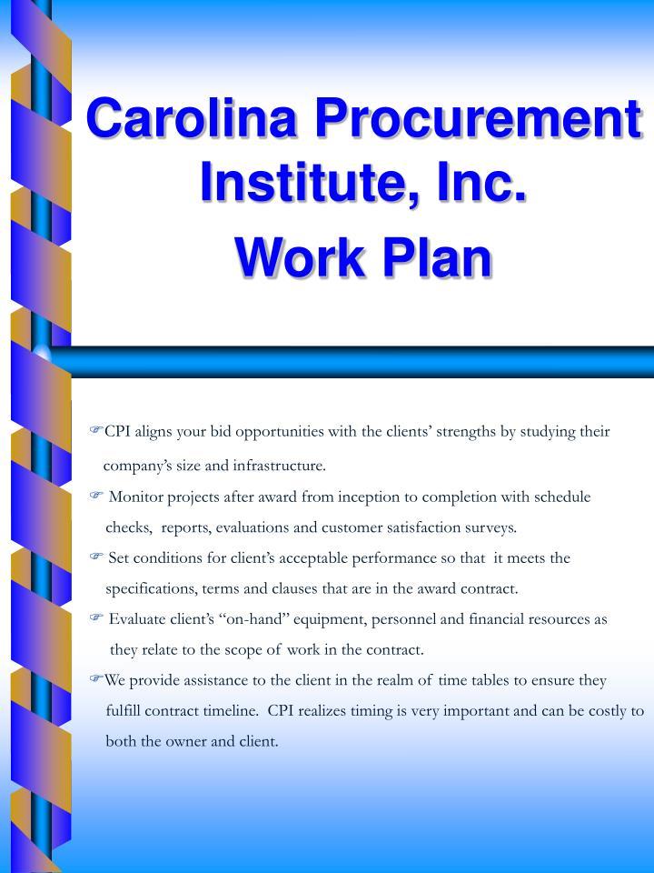 Carolina Procurement Institute, Inc.        Work Plan