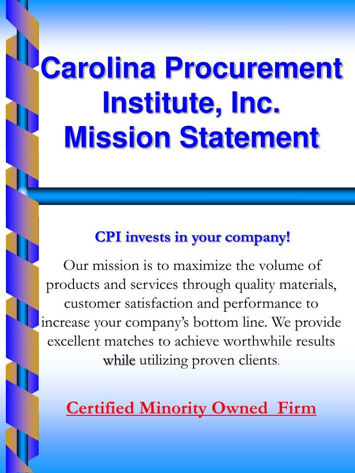 Carolina Procurement Institute, Inc.                     Mission Statement
