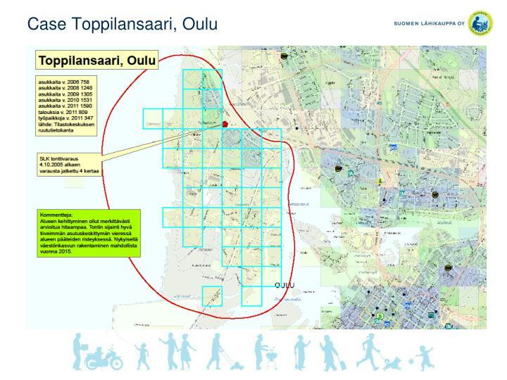 Case Toppilansaari, Oulu