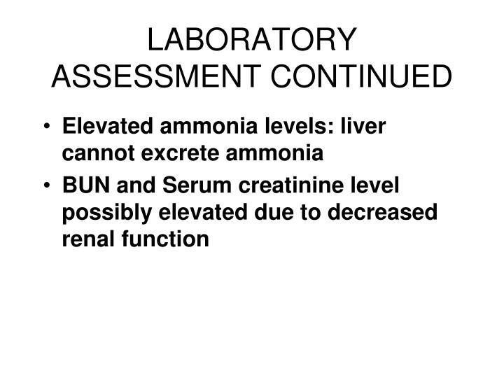 LABORATORY ASSESSMENT CONTINUED