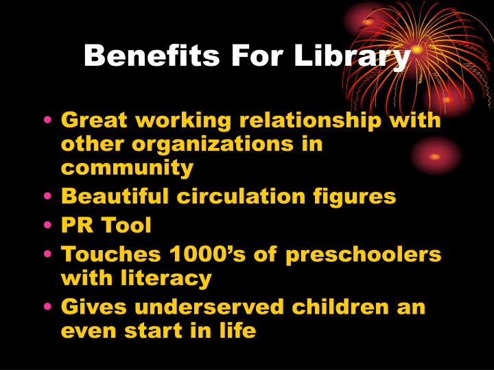 Benefits For Library