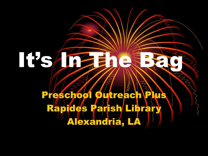 It s in the bag