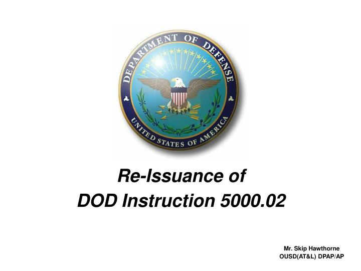 Ppt Re Issuance Of Dod Instruction 500002 Powerpoint Presentation