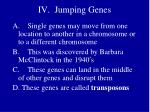 iv jumping genes