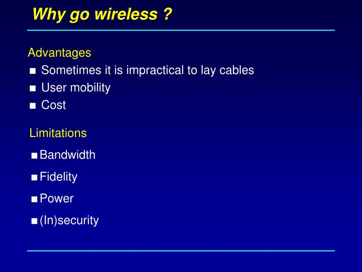 Why go wireless