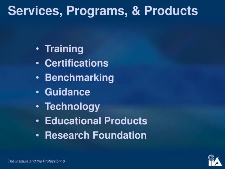 Services, Programs, & Products