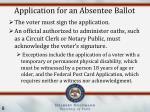 application for an absentee ballot1