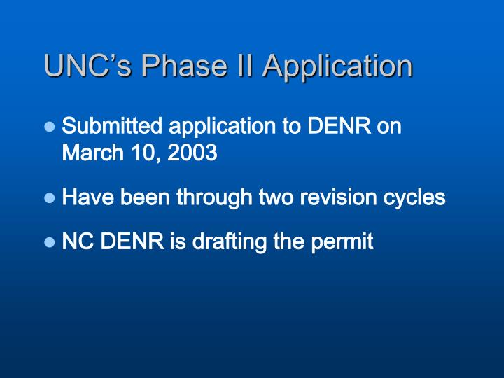 UNC's Phase II Application