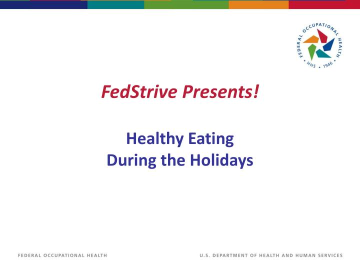Fedstrive presents healthy eating during the holidays