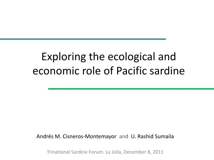 Exploring the ecological and economic role of pacific sardine