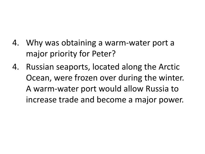 Why was obtaining a warm-water port a major priority for Peter?