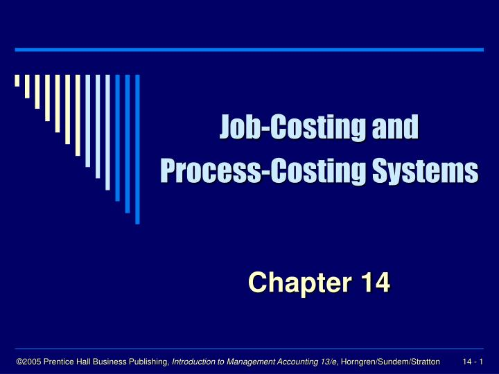 job costing and process costing systems n.
