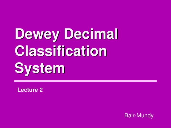 dewey decimal classification system n.