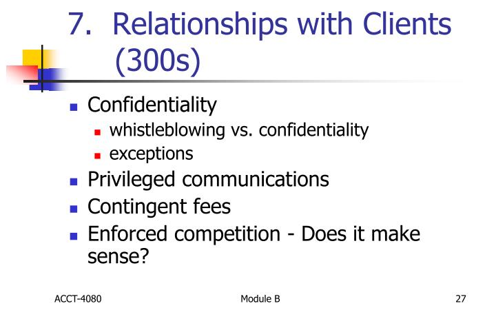 7.  Relationships with Clients