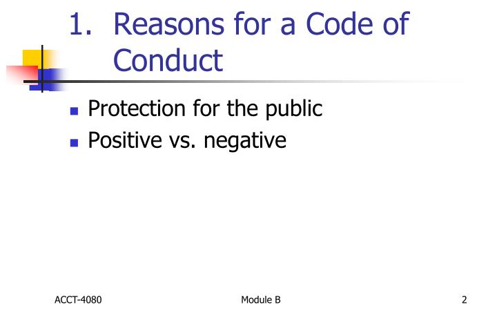 Reasons for a code of conduct