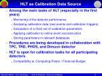 hlt as calibration data source