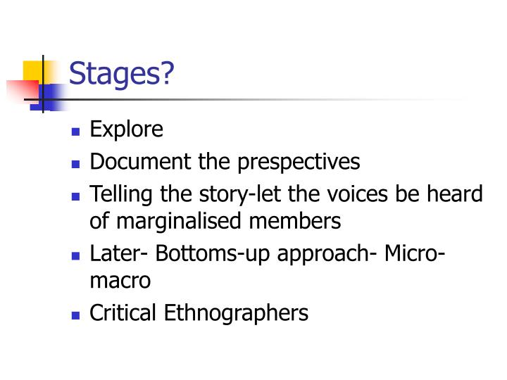 Stages?