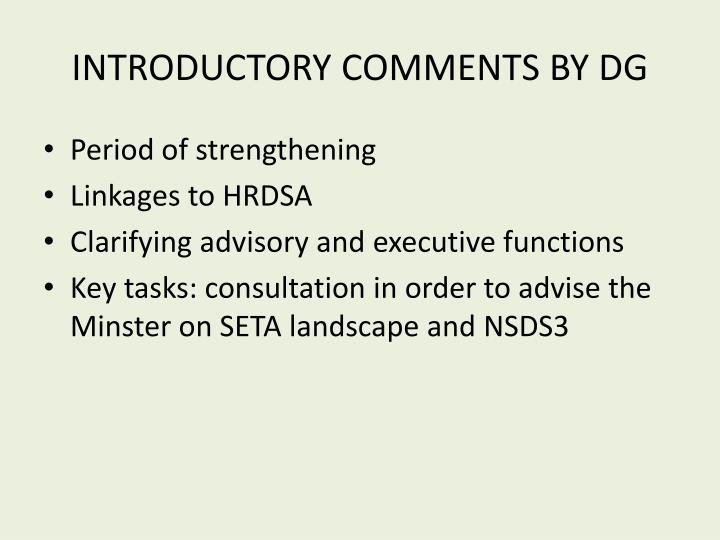 INTRODUCTORY COMMENTS BY DG