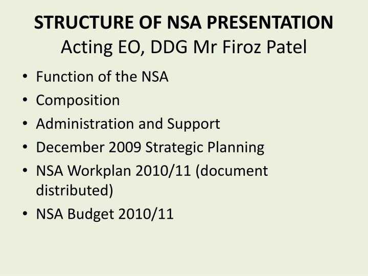 STRUCTURE OF NSA PRESENTATION