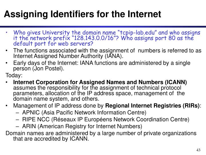 Assigning Identifiers for the Internet
