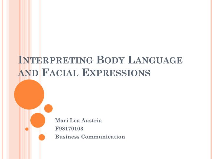 interpreting body language and facial expressions n.